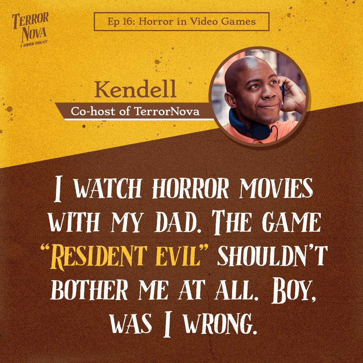 TerrorNova Podcast Ep 16 Kendell